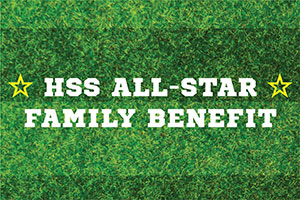 Image - HSS All-Star Family Benefit