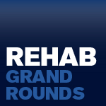 HSS Rehabilitation Grand Rounds